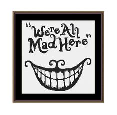 We re All Mad Here Alice In Wonderland Cross by CrossStitchVillage