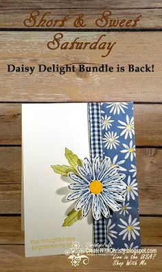 Free, complete instructions included in the blog post -  Stampin' Up! Daisy Delight Bundle is Back! - handmade card - S&SS - Create With Christy: Short & Sweet Saturday - Christy Fulk, Independent SU! Demo