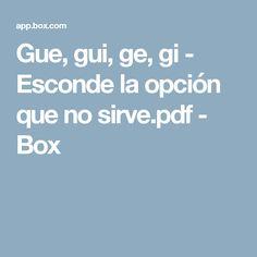 Gue, gui, ge, gi - Esconde la opción que no sirve.pdf - Box