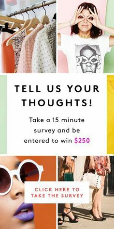 We've been waiting for YOU! Tell us everything on R29's bi-annual survey.