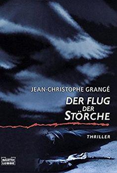 Der Flug der Störche: Thriller (Allgemeine Reihe. Bastei Lübbe Taschenbücher)