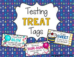 I use these motivational treat tags and toppers whenever we are about to begin our state standardized testing! We only test for a few days-- so I've only included a few different designs. Tags include motivational sayings for the following treats:SmartiesDum-DumsBlowpopsGold Fish Crackers Tootsie RollGeneric Sweets (candy or dessert of choice)