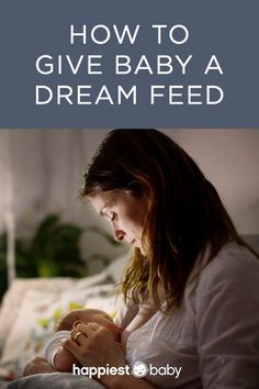 What's a dream feed and how do you do it? Harvey Karp, best-selling author of The Happiest Baby on the Block provides tips on how to give a dream feed and keep your baby sleeping through the night. Baby Sleep Schedule, Help Baby Sleep, My Bebe, Breastfeeding And Pumping, Breastfeeding Support, Preparing For Baby, Newborn Care, Everything Baby, Baby Needs