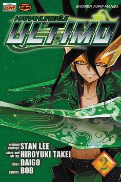 Ultimo Manga | Commonly known as Ultimo, it's a story by Hiroyuki Takei and Stan Lee ...