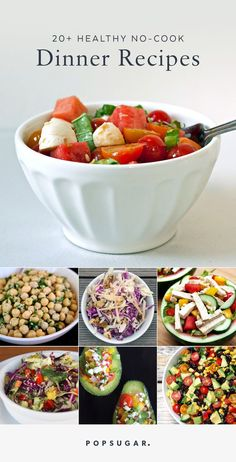 Keep dinner light and refreshing with healthy no-cook recipes. None of these require a stove or oven to make.