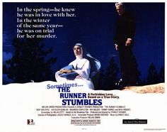 The Runner Stumbles - USA (1979) Director: Stanley Kramer