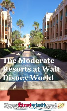 The Disney World Moderate Resorts from yourfirstvisit.net   Everything you need to know plus links out to each one for more info, detailed reviews, photos, floor plans, tips and more!   #WDW #DisneyWorld #DisneyWorldTips #DisneyModerateResorts #DisneyWorldResorts