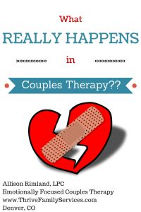 What really happens in an EFT #CouplesTherapy session? Denver Couples Counseling www.ThriveFamilyServices.com