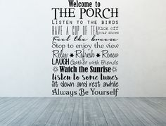 Welcome To The Porch Vinyl Wall Decal - Porch Rules Decal Porch Rules Wall Decal - Porch Rules Art Porch Rules Sign - Welcome Decal Wall Decals For Bedroom, Vinyl Wall Decals, Outdoor Wall Paint, Porch Vinyl, Porch Rules Sign, Inspirational Wall Decals, Inspirational Quotes, Eco Friendly Paint, Love Wall