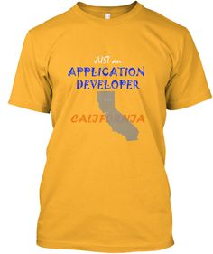 JUST AN APPLICATION DEVELOPER IN CALI | Teespring