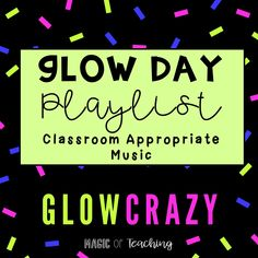 Glow Day Classroom Playlist, a playlist by jessicacapell on Spotify 4th Grade Classroom, 5th Grade Math, Future Classroom, Classroom Activities, Classroom Organization, Classroom Management, Third Grade, Classroom Ideas, Elementary Teacher