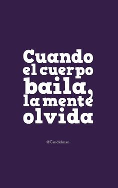 New quotes vida amor 38 ideas The Words, More Than Words, Zumba Quotes, Dance Quotes, Amor Quotes, New Quotes, Quotes To Live By, Inspirational Quotes, Funny Quotes