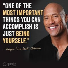 """Happy 44th Birthday to Dwayne """"The Rock"""" Johnson! #quote #therock #inspiration #inspire by quote"""
