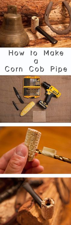 How to make a pipe from a corn cob