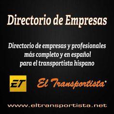 Directorio de Empresas  y profesionales más completo y en español. Sirviendo a la comunidad de el transportista hispano en los Estados Unidos y México.
