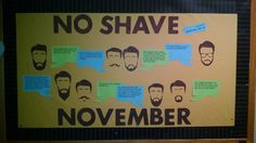 Bulletin Board for No Shave November.