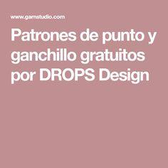 Patrones de punto y ganchillo gratuitos por DROPS Design