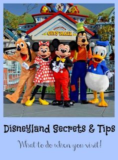 Check out these Disneyland Secrets and Tips for pictures with characters, shortening your wait times, and more!