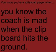 You know you're a volleyball player when...YES!