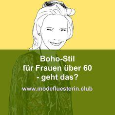 Ist der Boho-Stil für Frauen über 60 tragbar? Und wenn ja: wie? Die wichtigsten Tipps und ein Outfit-Beispiel zeigen, auf was Sie achten sollten. Boho Stil, Cool Style, Memes, Outfits, Angst, Movie Posters, Highlights, Blog, Fashion