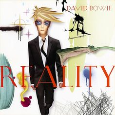 David Bowie Reality on Import LP Available on Vinyl for the First Time! Audiophile Vinyl Includes Booklet with Lyrics and Artwork The stark reality of David Bowie's 2003 album Realit David Bowie Album Covers, David Bowie Music, Jonathan Richman, Angela Bowie, Vinyl Music, Lp Vinyl, Vinyl Records, George Harrison, Play Musica