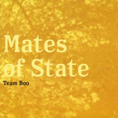 Mates of State - Team Boo (2003)