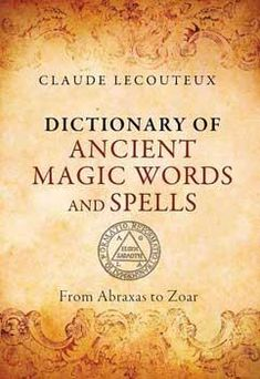 A comprehensive handbook of more than 1,000 magical words, phrases, symbols, and secret alphabets • Explains the origins, derivatives, and practical usage of ea