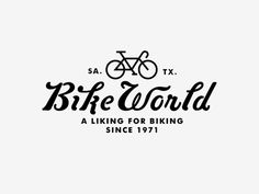 bike world. Great tag line