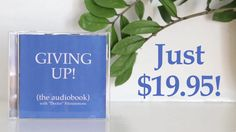 Giving Up, A Motivational Audiobook for Confronting the Frustrations of Daily Life by Pleated-Jeans