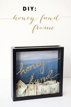 "DIY // How to make a ""honey fund"" shadow-box frame to start saving for your honeymoon!"