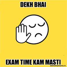 Dekh Bhai Exam Time