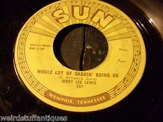 vintage Sun Records 45 record Jerry Lee Lewis Whole Lotta Shakin\' Going On