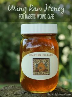 """None of us in our family have to worry with this  - but I thought this post was a """"Good to Know""""  - it's called """"How Raw Honey Helped Save My Diabetic Dad's Foot."""""""