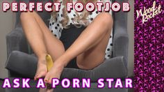 """Ask A Porn Star: """"How Do You Give A Perfect Footjob?"""""""