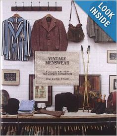 Vintage Menswear: A Collection from the Vintage Showroom | Amazon.com - $33-ish