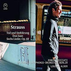 Strauss Tod Und Verklarung Don Juan Sechs Lieder Op 68 Robin Ticciati Album