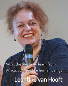 Leontine van Hooft explains the Power of African thinking, Ubuntu and unifying leadership. Western leaders can learn from Africa - as Leontine did. What do you think? http://www.leadershipandchangemagazine.com/what-can-western-leaders-learn-from-africa/