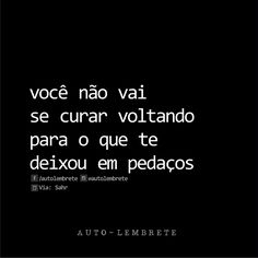 Fato !!! O interessante é o tempo que leva até a ficha cair ... Tudo o que envolve sentimento é muito delicado. Some Words, Sentences, Best Quotes, Quotations, Love You, Inspirational Quotes, Motivational, Wisdom, Positivity