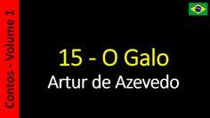Artur de Azevedo - Contos: 15 - O Galo