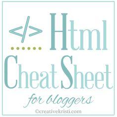 HTML: Cheat Sheet for Bloggers via CreativeKristi.com