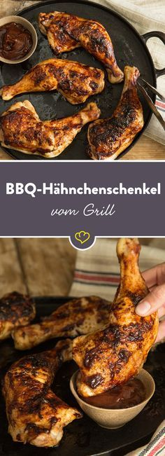 Für gegrillte Hähnchenschenkel mit knuspriger Haut und BBQ-Sauce schwenken auch Steak-Fans gerne auf Geflügel um - ohne lange nachzudenken!