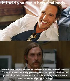 Heres How Rust Cohle From True Detective Would Hit On You