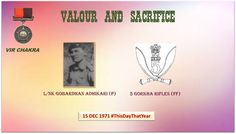 15 Dec 71L/Nk Adhikari attacked enemy gun position.Displayed exemplary courage & devotion to duty of highest orderawarded #http://VirChakrapic.twitter.com/jTERFIRzCJ #IndianArmy #Army