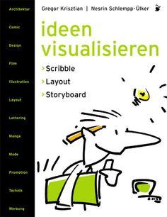 Ideen visualisieren: Scribble - Layout - Storyboard Ein Handbuch der Entwurfstechnik von Nesrin Schlempp-Ülker http://www.amazon.de/dp/3874396622/ref=cm_sw_r_pi_dp_XIO4ub1RWR9V2