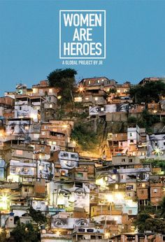 Women are Heroes, JR - Rio de Janeiro, Brazil