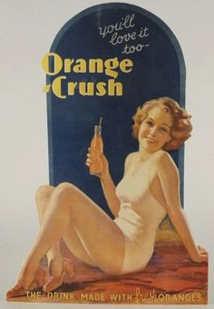 Poster Orange Crush by Walt Otto Vintage Advertising Signs, Vintage Advertisements, Rolf Armstrong, Up Theme, Pin Up Photography, Orange Crush, Life Pictures, Norman Rockwell, Vintage Postcards
