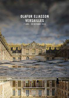 Exposition Olafur Eliasson Versailles -Juin 2016/ Octobre 2016 - Château  de Versailles