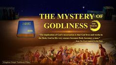 """Gospel Movie """"The Mystery of Godliness: The Sequel"""" Clip 6 - Christ in the Flesh Is God Himself True Faith, Faith In God, Christian Films, Jesus Return, Babylon The Great, The Descent, Worship Songs, Worship Jesus, Persecution"""