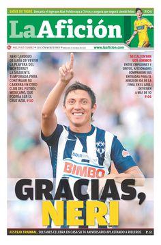 Portada 22/05/13: Gracias Neri (Cardozo dejará el Monterrey, su próximo destino sería Cruz Azul).