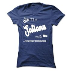Its a Juliana thing, you wouldnt understand - T shirt H - #handmade gift #personalized gift. MORE ITEMS => https://www.sunfrog.com/LifeStyle/Its-a-Juliana-thing-you-wouldnt-understand--T-shirt-Hoodie-Name-Ladies.html?68278